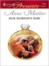 Jack Riordan's Baby - Anne Mather
