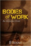 Bodies of Work - Etienne