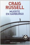 Muerte en Hamburgo (Bestseller (roca)) - Craig Russell