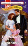The Wedding Vow - Laura Abbot