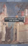 An Exorcist Tells His Story - Gabriele Amorth, Nicoletta V. MacKenzie, Benedict J. Groeschel, Candido Amantini