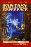 Writer's Complete Fantasy Reference: An Indispensible Compendium of Myth and Magic - Writer's Digest Books