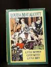 Little Women / Good Wives / Little Men - Louisa May Alcott