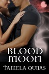 Blood Moon - Tamela Quijas