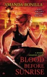 Blood Before Sunrise: A Shaede Assassin Novel - Amanda Bonilla