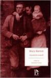 Mary Barton: A Tale of Manchester Life - Elizabeth Gaskell, Jennifer (Ed.) Foster, Jennifer Foster