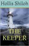 The Keeper - Hollis Shiloh