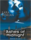 Ashes of Midnight (Midnight Breed Series #6) - Lara Adrian,  Hillary Huber