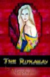 The Runaway - Nephylim