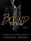 Bound to You: Volume 2 - Vanessa Booke