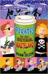 Pirates of the Retail Wasteland - Adam Selzer