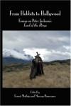 From Hobbits to Hollywood: Essays on Peter Jackson's Lord of the Rings - Ernest Mathijs