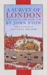 A Survey Of London: Written In The Year 1598 - John Stow
