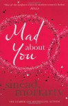Mad About You - Sinead Moriarty