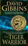 The Tiger Warrior - David Gibbins