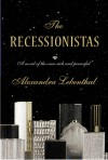 The Recessionistas - Alexandra Lebenthal