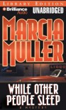 While Other People Sleep (Sharon McCone) - Marcia Muller
