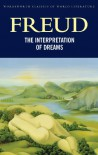 The Interpretation of Dreams (Classics of World Literature) - Sigmund Freud