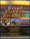 Great Railway Journeys - Clive Anderson, Natalia Makarova, Rian Malan, Michael Palin