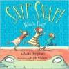 Snip Snap! What's That? - Mara Bergman, Nick Maland