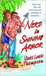 Nerd in Shining Armor (Nerd Series #1) - Vicki Lewis Thompson