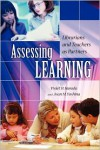 Assessing Learning: Librarians and Teachers as Partners - Violet H. Harada,  Joan M. Yoshina