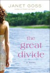 The Great Divide - Janet Goss