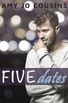 Five Dates - Amy Jo Cousins, Susan Lee