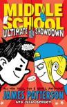 Middle School: Ultimate Showdown - James Patterson, Alec Longstreth, Julia Bergen
