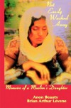 Not Easily Washed Away: Memoirs Of A Muslim's Daughter - Brian A. Levene, Anon Beauty