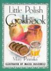 A Little Polish Cookbook - Mary Pininska