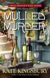Mulled Murder (Pennyfoot Holiday Mysteries) - Kate Kingsbury