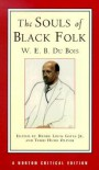 The Souls of Black Folk - W.E.B. Du Bois, Terri Hume Oliver, Henry Louis Gates  Jr.