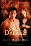 Sweet Dreams - Dana Marie Bell