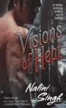 Visions of Heat (Psy-Changeling, #2) - Nalini Singh,  Angela Dawe