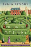 The Pigeon Pie Mystery - Julia Stuart, Alison Jay