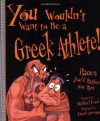 You Wouldn't Want to Be a Greek Athlete: Races You'd Rather Not Run - Michael  Ford