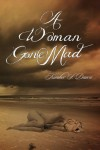 A Woman Gone Mad - Kimber S. Dawn