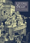Living With The Dead - Darrell Schweitzer