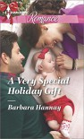 A Very Special Holiday Gift (Harlequin Romance) - Barbara Hannay