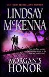 Morgan's Honor: Morgan's Rescue\Morgan's Marriage - Lindsay McKenna