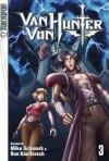 Van Von Hunter, Volume 3 - Ron Kaulfersch