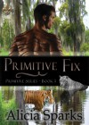 Primitive Fix - Alicia Sparks