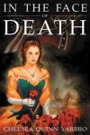 In the Face of Death - Chelsea Quinn Yarbro