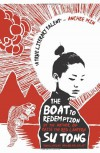 The Boat to Redemption - Su Tong, Howard Goldblatt