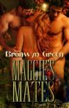 Maggie's Mates [Multiple Partner Bear Shifter Erotic Romance] - Bronwyn Green