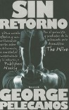 Sin Retorno = The Turnaround - George Pelecanos