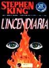 L'incendiaria - Maria Grazia Prestini, Stephen King