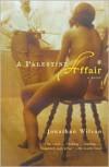 A Palestine Affair - Jonathan Wilson