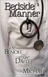 Bedside Manner - Lee Benoit, B.A. Tortuga, Jane Davitt, Sean Michael